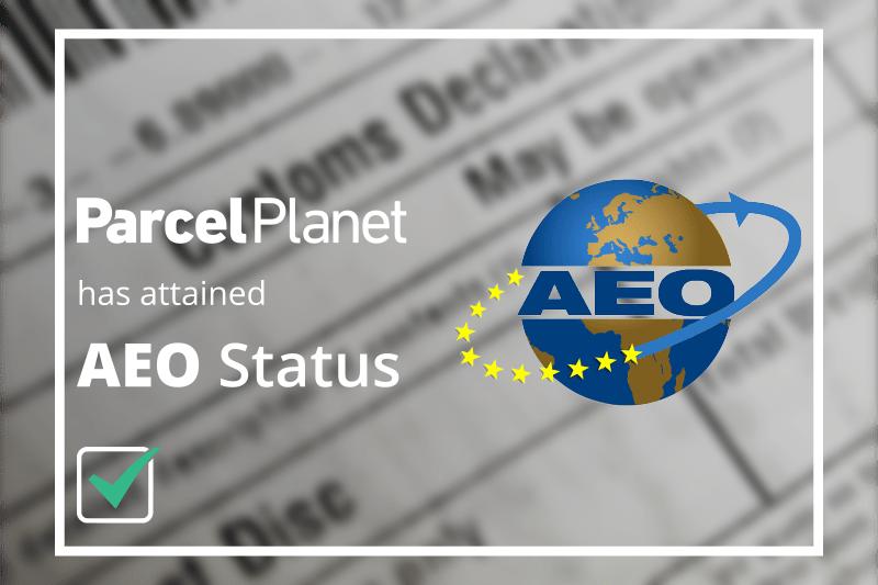 ParcelPlanet Attains AEO Status - ParcelPlanet